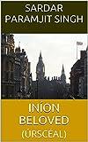 INÍON BELOVED: (ÚRSCÉAL) (Irish Edition)