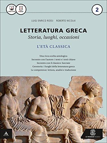 Letteratura greca. Per i Licei e gli Ist. magistrali. Con e-book. Con espansione online: 2