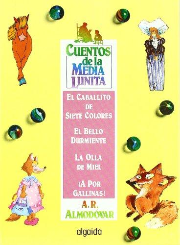 Cuentos de la media lunita volumen 9: Volumen XIX (del 33 al 36) (Infantil - Juvenil - Cuentos De La Media Lunita - Volúmenes En Cartoné) por Antonio Rodríguez Almodóvar