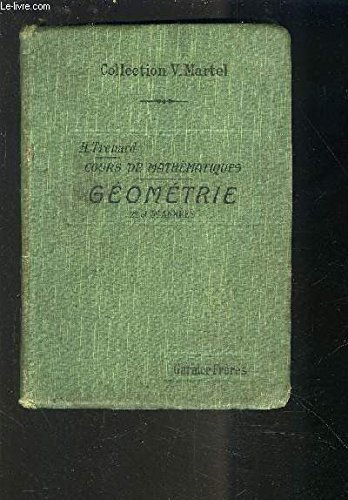 COURS DE MATHEMATIQUES - GEOMETRIE DES ECOLES PRIMAIRES SUPERIEURES DE GARCONS 2° ET 3° ANNEES.