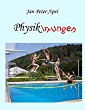 Physikirrungen - Jan Peter Apel