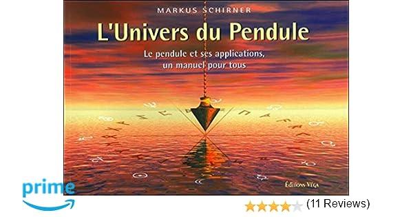 Amazon L Univers Du Pendule Le Et Ses Applications
