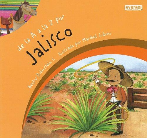De la A a la Z por Jalisco / From A to Z in Jalisco (Mexicana)