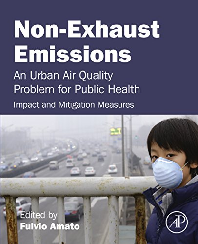 Non-Exhaust Emissions: An Urban Air Quality Problem for Public Health; Impact and Mitigation Measures (English Edition) -