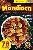 Arte da Cozinha Ed. 3 - Mandioca (Portuguese Edition)