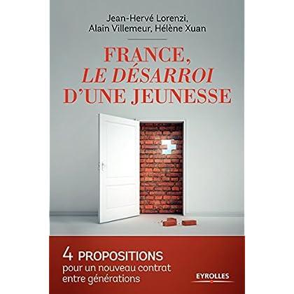 France, le désarroi d'une jeunesse: 4 propositions pour un nouveau contrat entre générations
