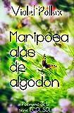 Mariposa alas de algodón