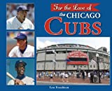 For the Love of the Chicago Cubs