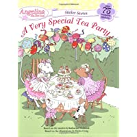 A Very Special Tea Party (Angelina Ballerina Sticker Stories)
