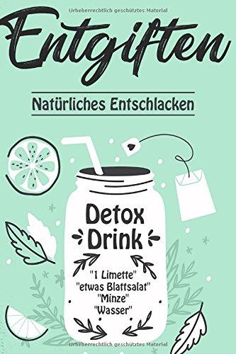 Entgiften: Natürliches Entschlacken por Paul Jäger