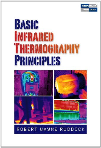 Basic Infrared Thermography Principles 1st edition by Robert Wayne Ruddock (2010) Hardcover
