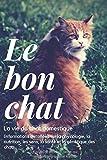 Le bon chat: Carnet de mots de passe qui ressemble à un livre normal