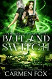 Bait and Switch: The Final Chapter Part Two (Champions of Elonia Book 3) (English Edition)