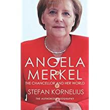 Angela Merkel : The Authorized Biography