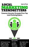 Local Marketing Trendsetters - Volume 3