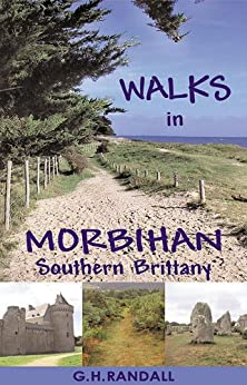 Walks in Morbihan, Southern Brittany by [Randall, G.H.]