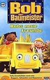 Bob, der Baumeister 12: Bobs neue Freunde [VHS] - Bob der Baumeister 12