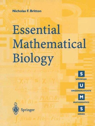Essential Mathematical Biology (Springer Undergraduate Mathematics Series)