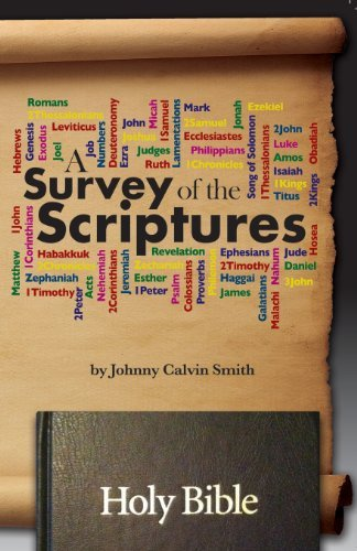 A Survey of the Scriptures by Johnny Calvin Smith (2013-06-03)