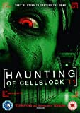Haunting of Cellblock 11 [DVD]