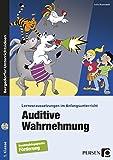 Auditive Wahrnehmung: Lernvoraussetzungen im Anfangsunterricht (1. Klasse/Vorschule)