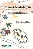 Crônicas de Madureira: das fazendas de café ao berço do samba (Portuguese Edition)