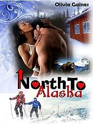 North to Alaska (English Edition)