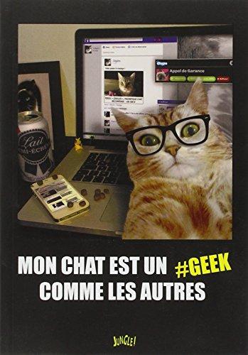Mon chat est un geek comme les autres