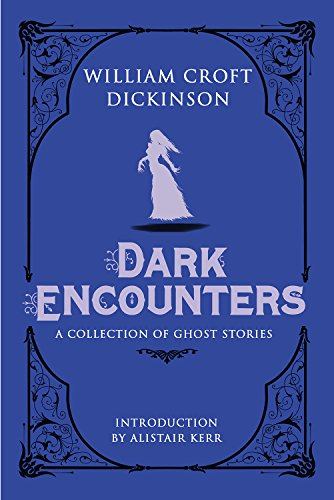 Dark Encounters: A Collection of Ghost Stories (English Edition) -