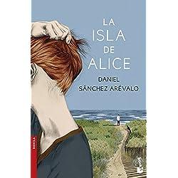 La isla de Alice (Novela y Relatos) Finalista Premio Planeta 2015