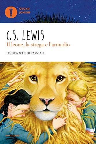 Le cronache di Narnia - 2. Il leone, la strega e l'armadio (Italian Edition)