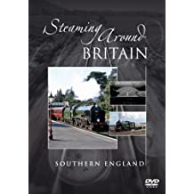 Steaming Around Britain - Southern England