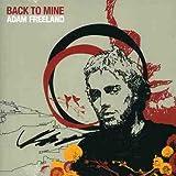 Songtexte von Adam Freeland - Back to Mine: Adam Freeland