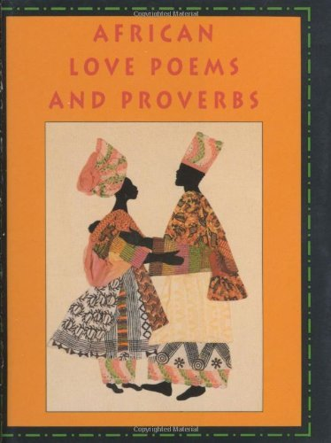 African Love Poems And Proverbs With Bookmark Petites