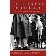 The Other End of the Leash by Patricia McConnell (2002-06-04)