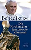 Die Kirchenväter - frühe Lehrer der Christenheit