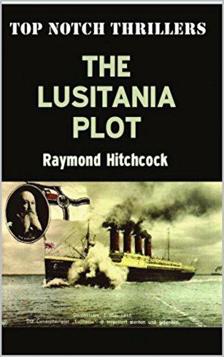The Lusitania Plot (English Edition) -