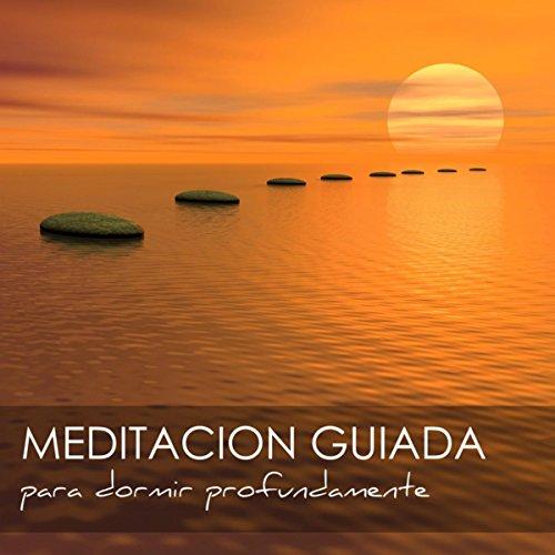 Meditacion Guiada para Dormir ...
