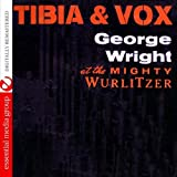 Tibia & Vox by George Wright