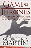 Game of Thrones : A Storm of Swords : Part 1 : Steel and Snow