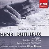 """Métaboles ; the Shadows of time ; Symphonie n ̊  2 """"le Double""""   Dutilleux, Henri (1916-2013)"""