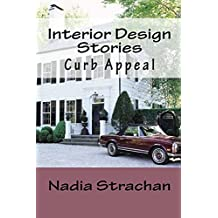 Interior Design Stories: Curb Appeal (English Edition)