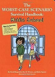 The Worst-Case Scenario Survival Handbook: Middle School (Worst Case Scenario Junior Editions) by Robin Epstein (2009-06-17)