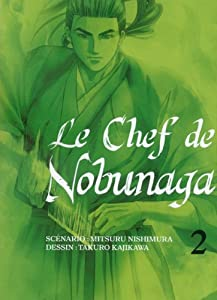 Le Chef de Nobunaga Edition simple Tome 2