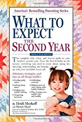 What to Expect the Second Year: From 12 to 24 Months: For the 13th to 24th Month (What to Expect (Workman Publishing)) by Murkoff, Heidi, Mazel, Sharon ( 2011 )