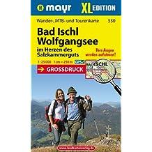 Bad Ischl - Wolfgangsee XL: Wander-, MTB- und Tourenkarte 1:25000 GPS-genau