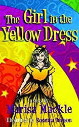Girl in the Yellow Dress by Marisa Mackle (2010-04-26)