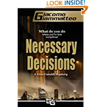 Necessary Decisions, A Gino Cataldi Mystery