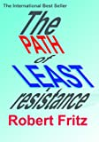 Path of Least Resistance, The - Kindle Book - Kindle eBook (English Edition)