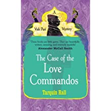 The Case of the Love Commandos by Tarquin Hall (2014-10-30)